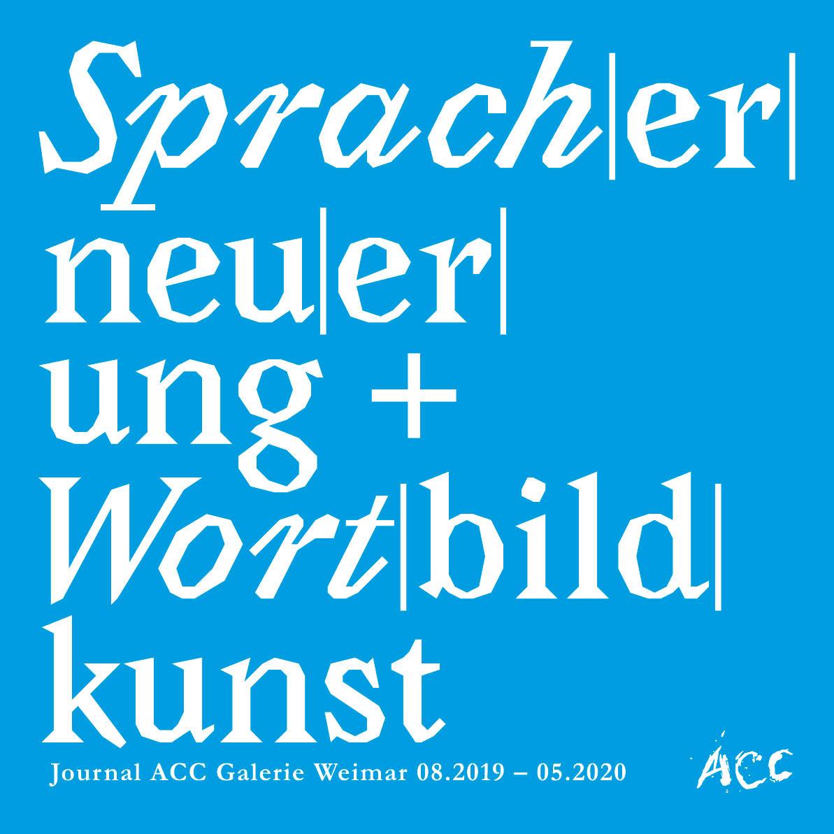 Sprach|er|neu|er|ung + Wort|bild|kunst